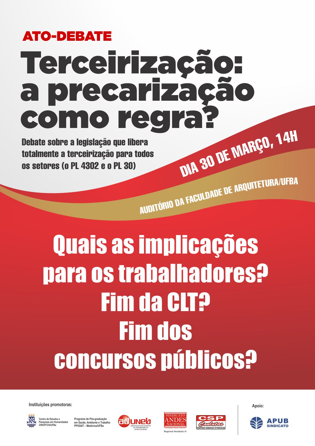 http://www.apub.org.br/wp-content/uploads/2017/03/CARTAZ-TERCEIRIZACAO-30-MARCO-1.jpg