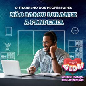 ProfessoresNãoPararamNaPandemia